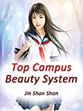 Prelude to the War: Book 3 of Top Campus Beauty System (English Edition)