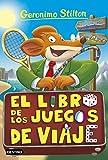 El libro de los juegos de viaje: Geronimo Stilton 34