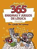 365 enigmas y juegos de lógica: Pon a prueba tus neuronas (No ficción ilustrados)