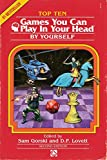 Top 10 Games You Can Play In Your Head, By Yourself: Second Edition: 2