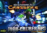 Catalyst Game Labs 'Shadowrun Crossfire Misión 1 Alta Caliber Ops – Juego de Mesa